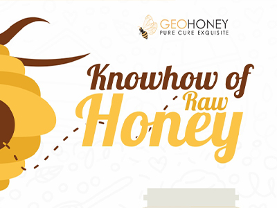 Know how of Raw Honey