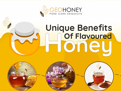 Unique Benefits Of Flavoured Honey